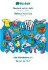 Babadada Gmbh - BABADADA, Deutsch mit Artikeln - Bahasa Indonesia, das Bildwörterbuch - kamus gambar