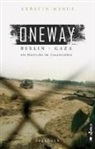 Kerstin Winge - Oneway - Berlin-Gaza. Als Deutsche im Gazastreifen