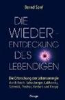 Bernd Senf - Die Wiederentdeckung des Lebendigen