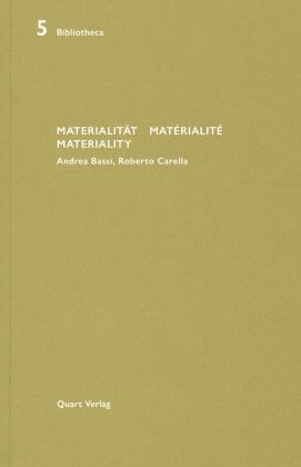 Heinz Wirz - Materialität / Matérialité / Materiality - Andrea Bassi, Roberto Carella