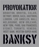 Robin Banksy, Patrick Potter, Gar Shove, Gary Shove, Xavier Tapies - BANKSY PROVOKATION