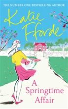 Katie Fforde - A Springtime Affair