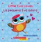 Rebecca Elliott, Rebecca Elliott - Little Eva Loves / La pequena Eva adora