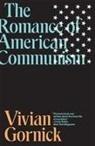 Vivian Gornick - Romance of American Communism