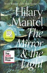 Hilary Mantel - THE MIRROR AND THE LIGHT