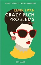Kevin Kwan - Crazy Rich Problems