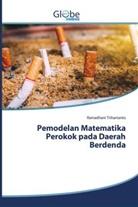 Ramadhani Trihartanto - Pemodelan Matematika Perokok pada Daerah Berdenda