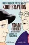 Noa Chomsky, Noam Chomsky, Jeffrey Wilson, Eliseu Gouveia - Das Bedürfnis nach Kooperation