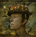 Matt Mahurin, To Waits, Tom Waits - Tom Waits von Matt Mahurin