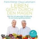 Fran Elstner, Frank Elstner, Claus Leitzmann - Leben geht durch den Magen, 1 Audio-CD (Hörbuch)