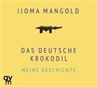 Ijoma Mangold, Ijoma Mangold - Das deutsche Krokodil, 1 Audio-CD (Hörbuch)