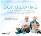 Fran Elstner, Frank Elstner, Gerd Schnack - Bonusjahre, 1 Audio-CD (Hörbuch)