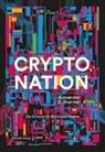 Alexander E Brunner, Alexander E. Brunner, Christian Etter - Crypto Nation