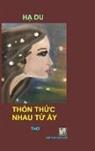 van Hoc Moi - THON THUC NHAU TU AY - Hardcover