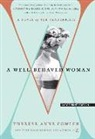 Therese Anne Fowler - A Well-Behaved Woman: A Novel of the Vanderbilts