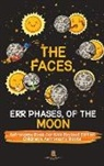 Baby - The Faces, Err Phases, of the Moon - Astronomy Book for Kids Revised Edition | Children's Astronomy Books