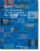 Rob Ford, Julius Wiedemann - Web Design. The Evolution of the Digital World 1990-Today