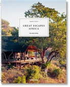 Angelika Taschen, Angelik Taschen, Angelika Taschen - Great Escapes Africa. The Hotel Book