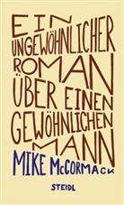 Mike McCormack, Bernhard Robben - Ein ungewöhnlicher Roman über einen gewöhnlichen Mann