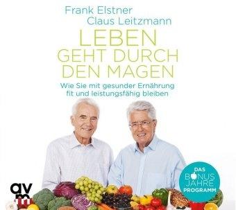 Fran Elstner, Frank Elstner, Claus Leitzmann - Leben geht durch den Magen, 1 Super-Audio-CD (Hybrid) (Hörbuch) - Wie Sie mit gesunder Ernährung fit und leistungsfähig bleiben