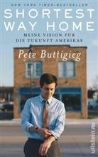 Pete Buttigieg - Shortest Way Home