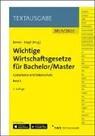 Holge Berens, Holger Berens, Engel, Hans-Peter Engel - Wichtige Wirtschaftsgesetze für Bachelor/Master, Band 3. Bd.3