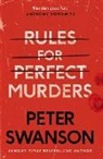 Peter Swanson - Rules for Perfect Murders