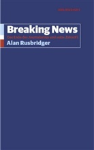 Alan Rusbridger - Breaking News