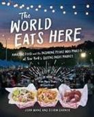 Storm Garner, John Wang - The World Eats Here