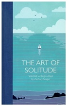 Zachary Seager, Various, Zachar Seager, Zachary Seager - The Art of Solitude