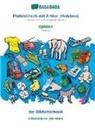 Babadada Gmbh - BABADADA, Plattdüütsch mit Artikel (Holstein) - Serbian (in cyrillic script), dat Bildwöörbook - visual dictionary (in cyrillic script)