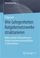 Philip Roth - Wie Gelegenheiten Ratgebernetzwerke strukturieren