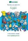 Babadada Gmbh - BABADADA, Español con articulos - Bulgarian (in cyrillic script), diccionario visual - visual dictionary (in cyrillic script)