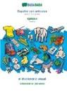 Babadada Gmbh - BABADADA, Español con articulos - Serbian (in cyrillic script), el diccionario visual - visual dictionary (in cyrillic script)