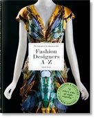Suzy Menkes, Valerie Steele, Robert Nippoldt, Hill, Colleen Hill, Valeri Steele... - Fashion Designers A-Z. Updated 2020 Edition