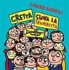 Linard Bardill - Gretta suna la trumbetta (Hörbuch)
