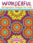 Activibooks For Kids - Wonderful Spirographic Designs For Kids - Relaxing Coloring For Kids Edition