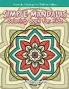 Activibooks For Kids - Simple Mandalas Coloring Book For Kids - Mandala Coloring For Children Edition