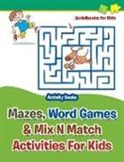 Activibooks For Kids - Mazes, Word Games & Mix N Match Activities For Kids - Activity Books