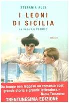 Stefania Auci - I leoni di Sicilia La saga dei Florio