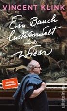 Vincent Klink - Ein Bauch lustwandelt durch Wien