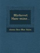 Elomo Ben-Moe H. LM - Mirkevet Ham-Mine