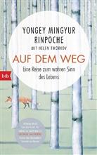 Yonge Mingyur Rinpoche, Yongey Mingyur Rinpoche, Helen Tworkov - Auf dem Weg