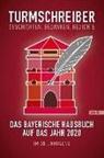Die Münchner Turmschreiber e V, Die Münchner Turmschreiber e.V., Di Münchner Turmschreiber e V - Turmschreiber. Geschichten, Gedanken, Gedichte