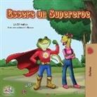 Kidkiddos Books, Liz Shmuilov - Essere un Supereroe: Being a Superhero - Italian children's book