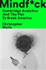 Random House, UNKNOWN, Christopher Wylie - Mindf*ck