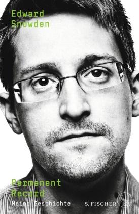 Edward Snowden - Permanent Record - Meine Geschichte