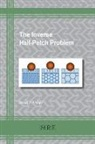 David J. Fisher - The Inverse Hall-Petch Problem