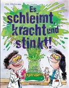 Kris Hirschmann - Es schleimt, kracht und stinkt!