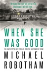 Michael Robotham - When She Was Good